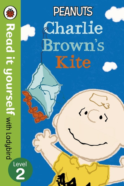 Peanuts: Charlie Brown's Kite - Read it Yourself with Ladybird Level 2