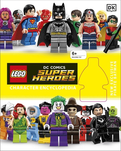 LEGO® DC Super Heroes: Character Encyclopedia