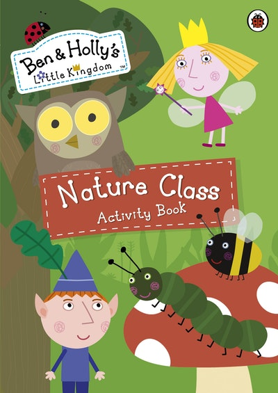 Book Cover:  Ben And Holly's Little Kingdom: Nature Class Activity Book