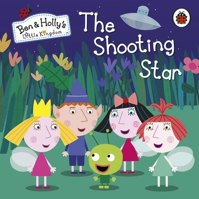 Book Cover:  Ben And Holly's Little Kingdom: The Shooting Star