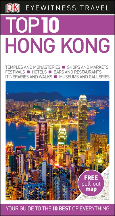 Hong Kong: Eyewitness Top 10 Travel Guide