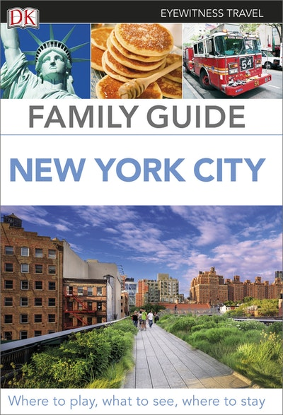New York City: Eyewitness Family Travel Guide