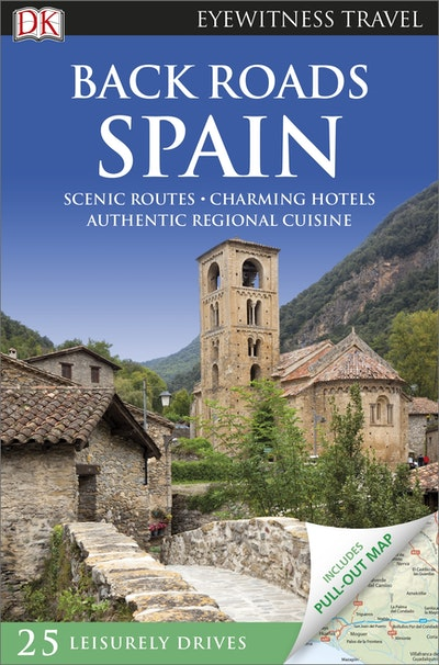 Back Roads Spain: Eyewitness Travel