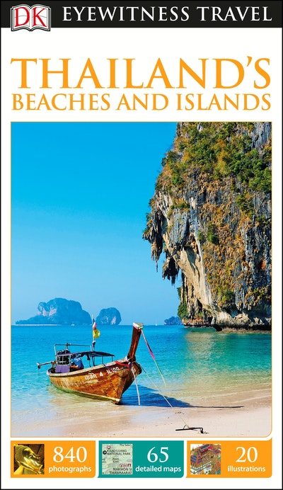 Thailand's Beaches And Islands: Eyewitness Travel Guide