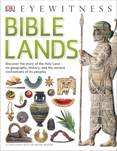 DK Eyewitness: Bible Lands