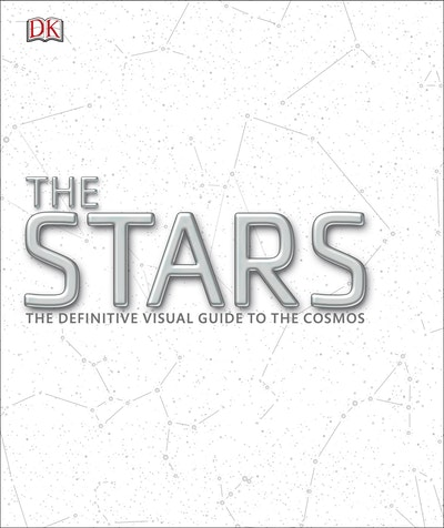 The Stars: The Definitive Visual Guide