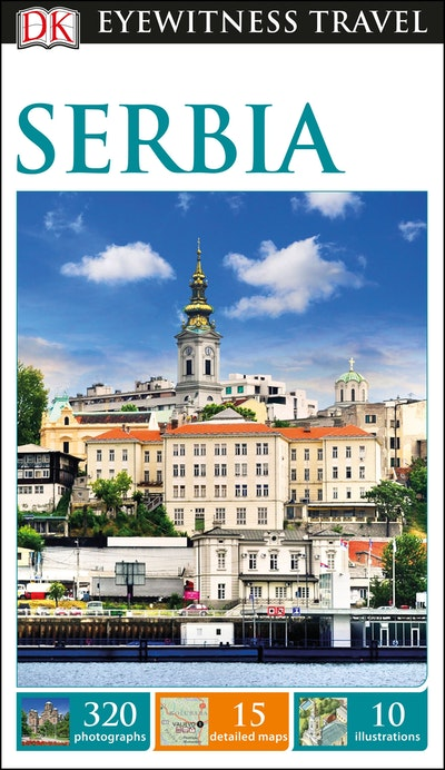 Serbia: Eyewitness Travel Guide
