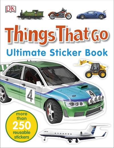 Things That Go: Ultimate Sticker Book