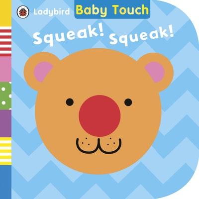 Ladybird Baby Touch: Squeak! Squeak!