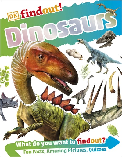 DKfindout! Dinosaurs
