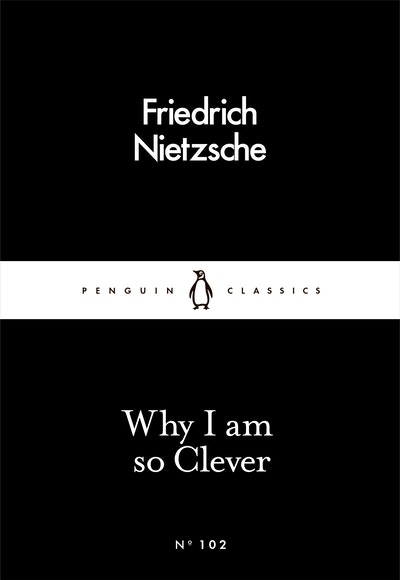 Why I am so Clever: Little Black Classics