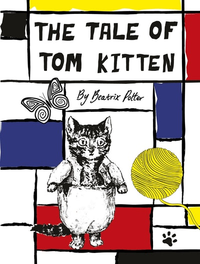 Peter Rabbit: The Tale Of Tom Kitten