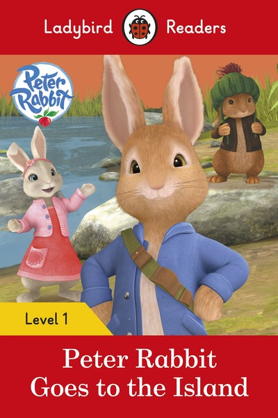 Peter Rabbit: Goes To The Island – Ladybird Readers Level 1