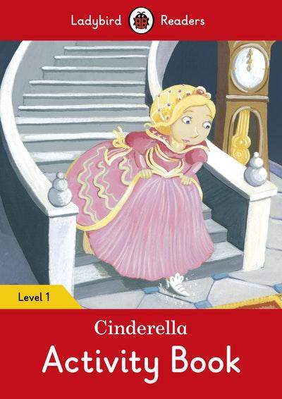 Cinderella Activity Book – Ladybird Readers Level 1