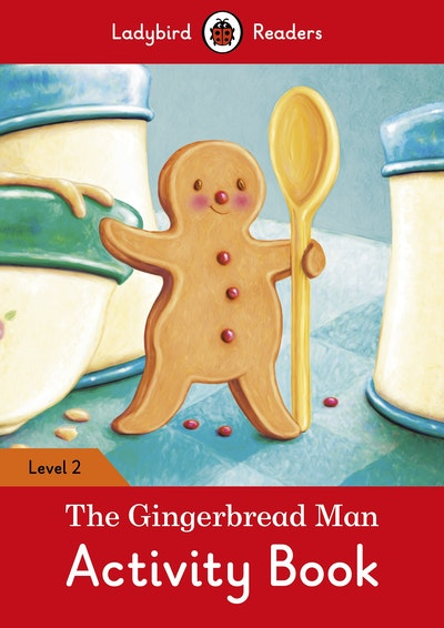 The Gingerbread Man Activity Book – Ladybird Readers Level 2