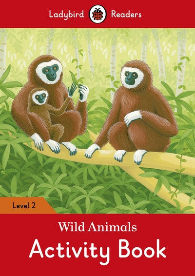 Wild Animals Activity Book – Ladybird Readers Level 2