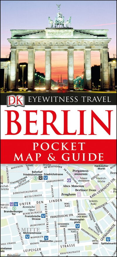 Berlin: Eyewitness Pocket Map And Guide