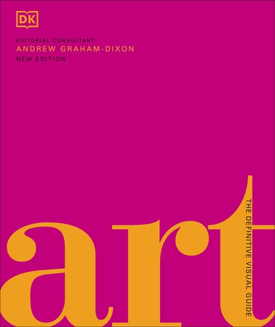 Art: A Definitive Visual Guide