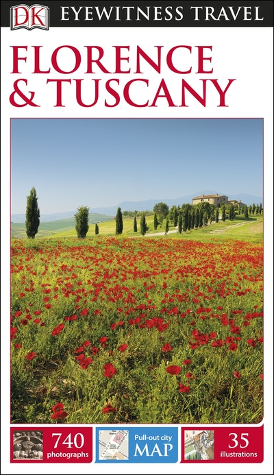 Florence And Tuscany: Eyewitness Travel Guide