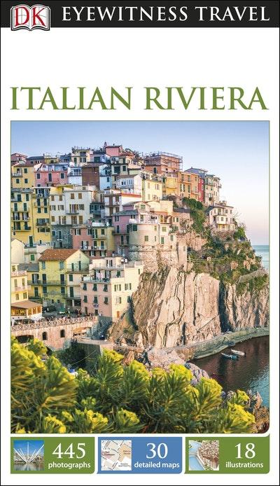 Italian Riviera: Eyewitness Travel Guide