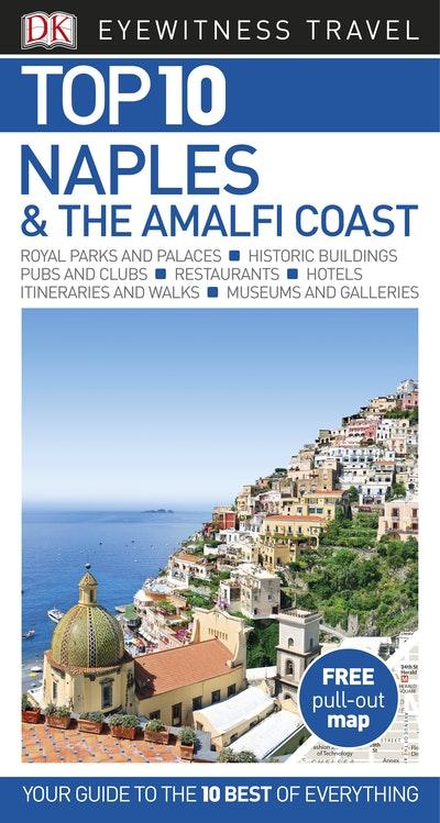 Naples & Amalfi Coast Top 10: Travel