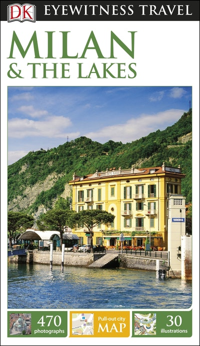 Milan And The Lakes: Eyewitness Travel Guide