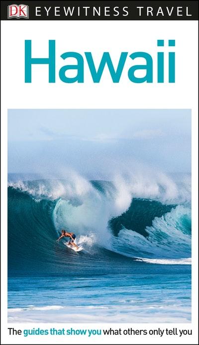 Hawaii: Eyewitness Travel Guide