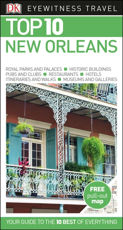Top 10 New Orleans: Eyewitness Travel Guide