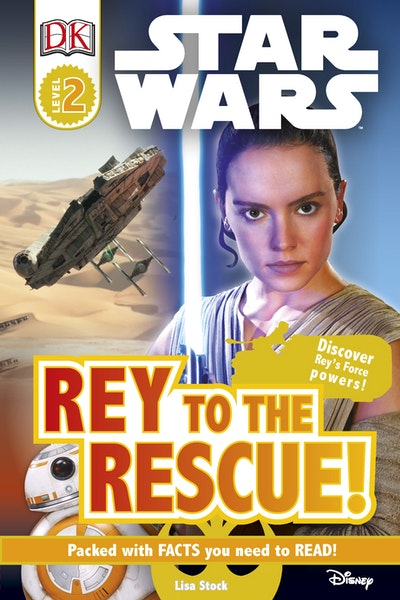 DK Reader: Star Wars: Rey to the Rescue!