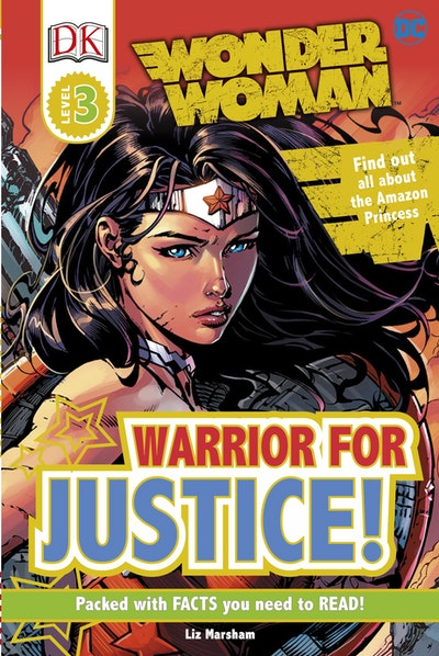 DK Reader: DC Comics Wonder Woman: Warrior for Justice!