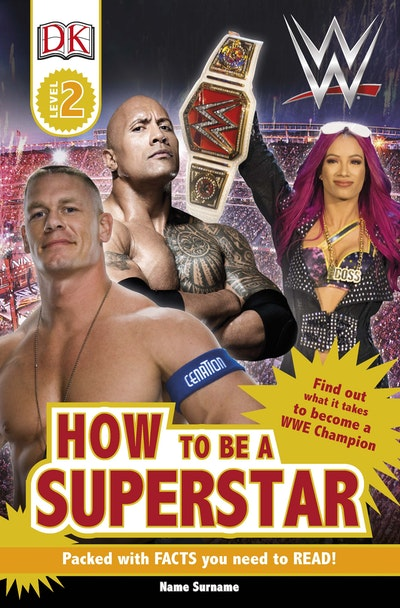 DK Reader: WWE: How to be a Superstar