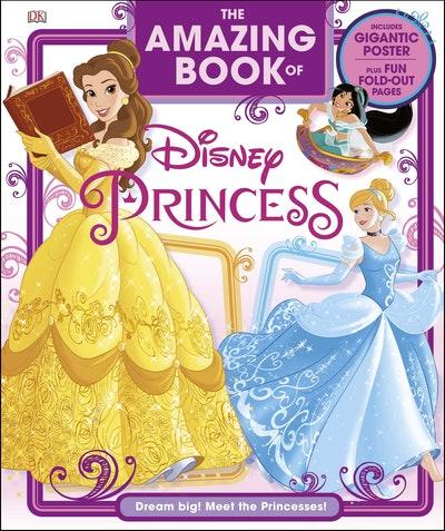 The Amazing Book Of Disney Princess