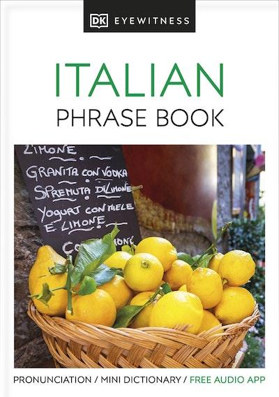 Italian: Eyewitness Travel Phrase Book