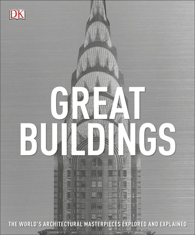 Great Buildings: A Visual History