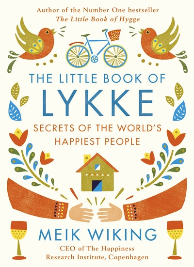 The Little Book of Lykke:The Danish Search for the World's Happiest People