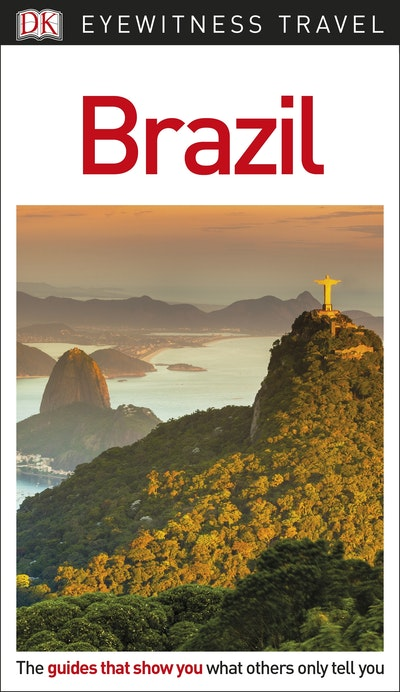 Brazil: Eyewitness Travel Guide