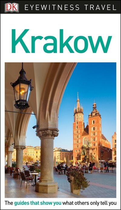 Krakow: Eyewitness Travel Guide