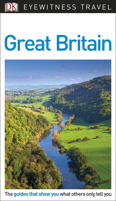 Great Britain: Eyewitness Travel Guide