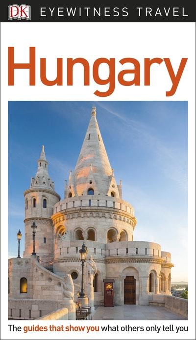 Hungary: Eyewitness Travel Guide
