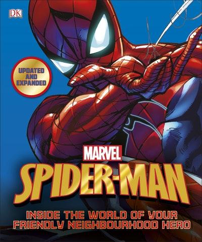 Marvel Spider-Man: Inside the World of Your Friendly Neighbourhood Hero