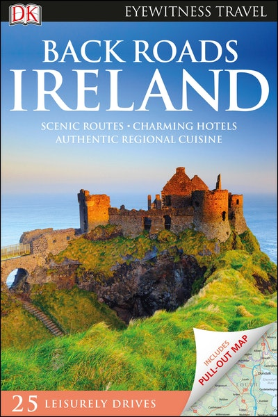 Back Roads Ireland: Eyewitness Travel Guide