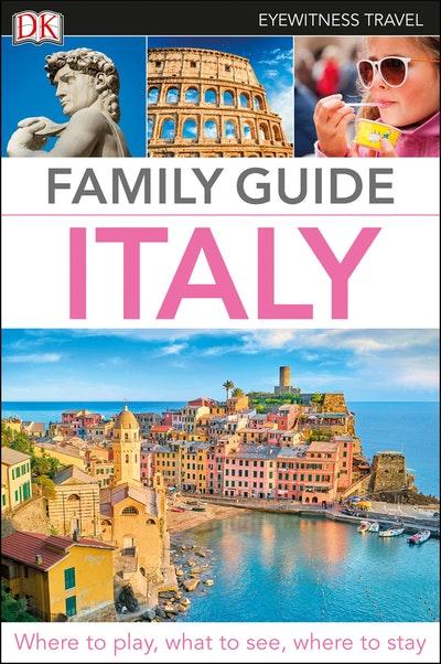 DK Eyewitness Travel Family Guide Italy