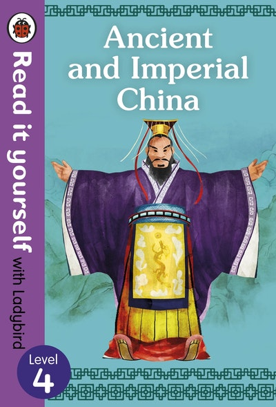 Ancient China – Read It Yourself With Ladybird Level 4