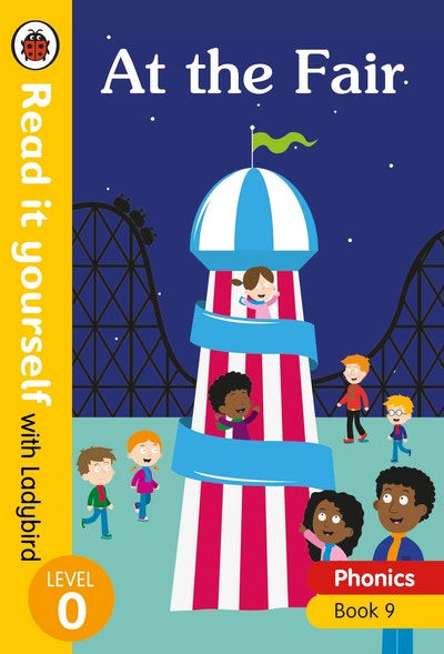At The Fair – Read It Yourself With Ladybird Level 0
