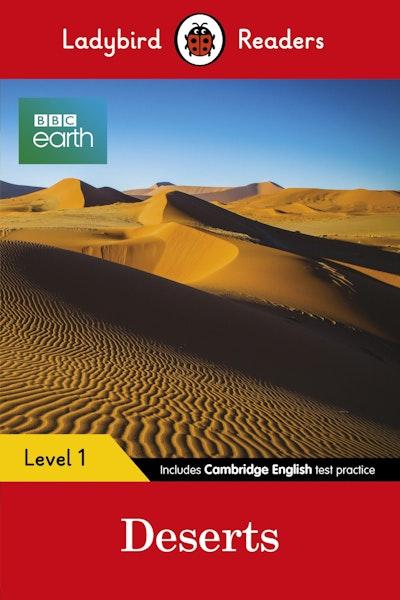 BBC Earth: Deserts- Ladybird Readers Level 1