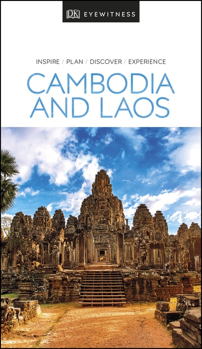 Cambodia and Laos: Eyewitness Travel Guide