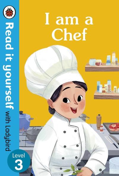 I Am A Chef