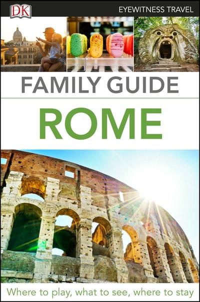 Family Guide Rome: Eyewitness Travel