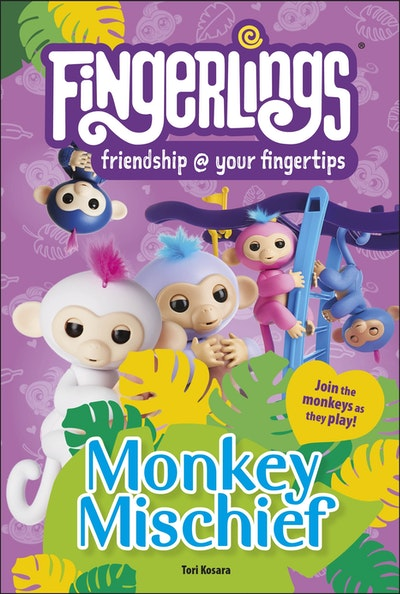 Fingerlings Monkey Mischief DK READER LEVEL 2
