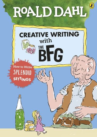 Roald Dahl's Creative Writing With The BFG